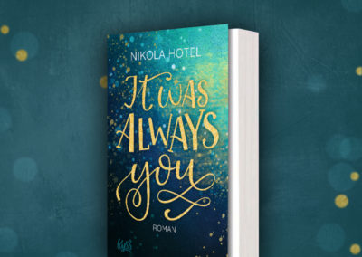 It Was Always You – Romandilogie Nikola Hotel